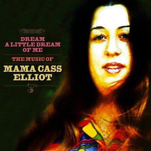 Dream-A-Little-Dream-Of-Me-The-Music-Of-Mama-Cass-Elliot-2005-500x500.jpg