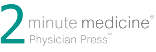 2-MINUTE-MEDICINE-PHYSICIAN-PRESS-JPG.png