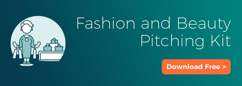 Fashion and Beauty Pitching Kit