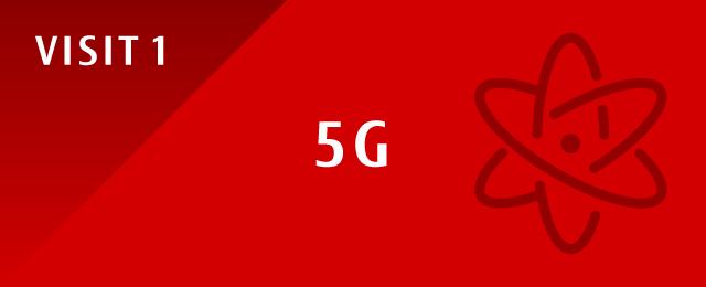 Figure : VISIT 1 5G